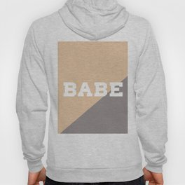 Babe quote with soft pink and soft purple background Hoody