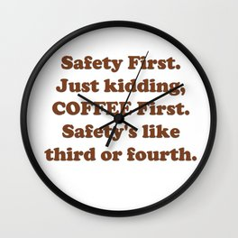Safety First Wall Clock