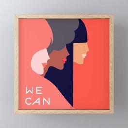 Together, we can  #girlpower Framed Mini Art Print