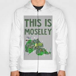 This is Moseley Hoody