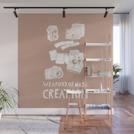 Weapons Of Mass Creation - Photography (white) Wall Mural