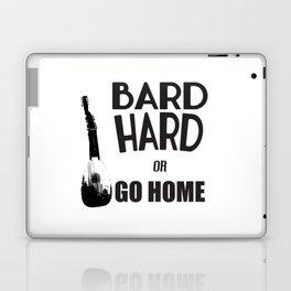 Bard Hard or Go Home Laptop & iPad Skin