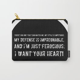Impetuous, Impregnable, Ferocious, Heart Carry-All Pouch