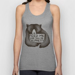 Feed Me And Tell Me I'm Pretty Bear Unisex Tank Top
