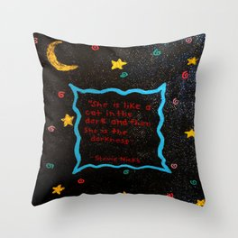 She is like a cat in the dark. Throw Pillow