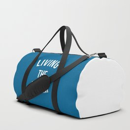 Living The Dream Quote Duffle Bag