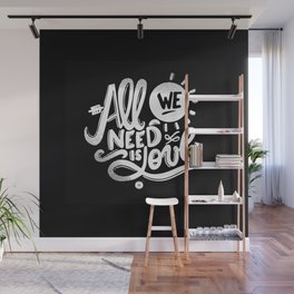 ALL WE NEED IS SOUL Wall Mural