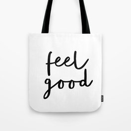 Fell Good black and white contemporary minimalism typography design home wall decor bedroom Tote Bag