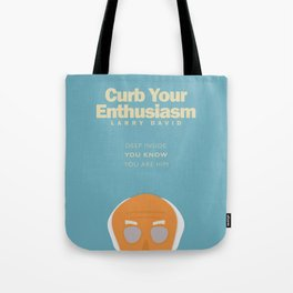 Larry David comedy tv series poster, Enthusiasm, from Seinfeld creator, Woody Allen, Whatever works Tote Bag