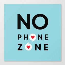 No Phone Zone Canvas Print