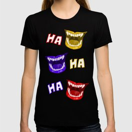 what's so funny? T-shirt