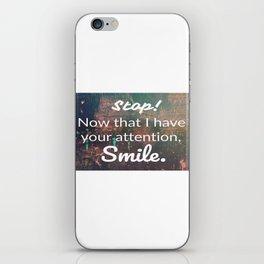 smile... iPhone Skin