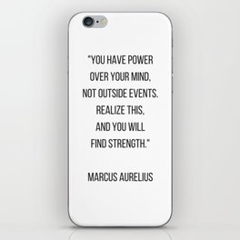 Stoic Philosophy Quote - you have power over your mind iPhone Skin