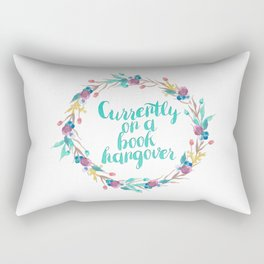 Book Hangover - Currently on a book hangover Rectangular Pillow
