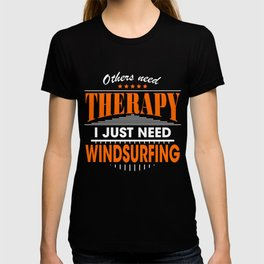 windsurfing is my therapy T-shirt
