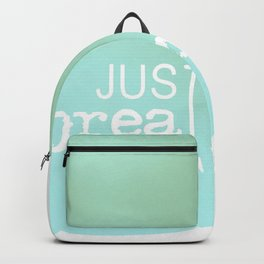 just breathe Backpack