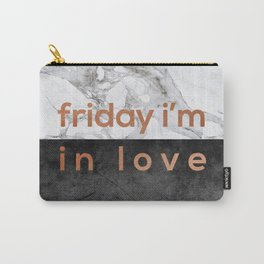 Friday I'm in Love Copper Carry-All Pouch