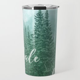 Forest Inhale Exhale Quote Travel Mug