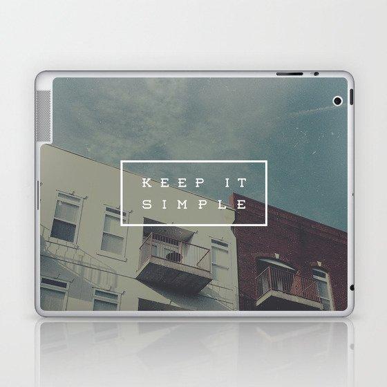 Keep It Simple Laptop & iPad Skin