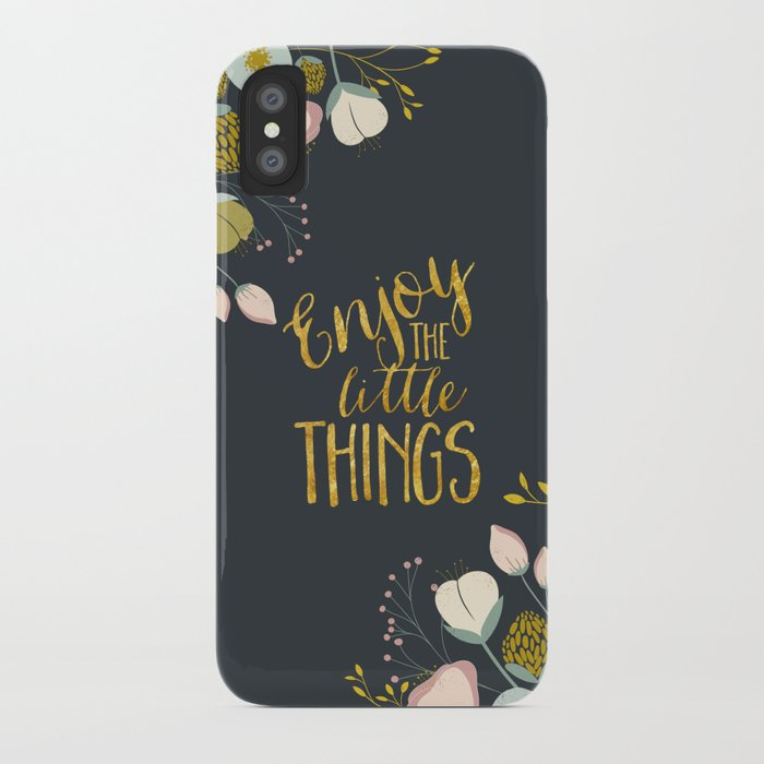Enjoy the Small Things iPhone Case