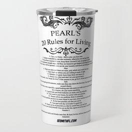 Dragon Lords of Valdier: Grandma Pearl's 20 Rules for Living Travel Mug