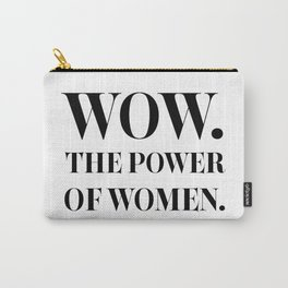 The Power of Women - Nicole Kidman Carry-All Pouch
