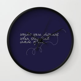 Words Were Different When They Lived Inside of You Wall Clock