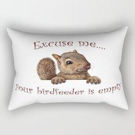 Excuse me...your birdfeeder is empty Rectangular Pillow