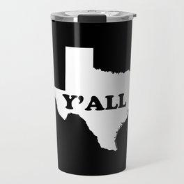 Texas Yall Travel Mug