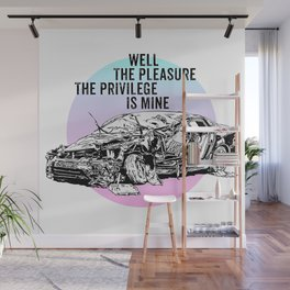 The Pleasure, The Privilege Wall Mural