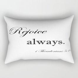 Always Rejoice Rectangular Pillow