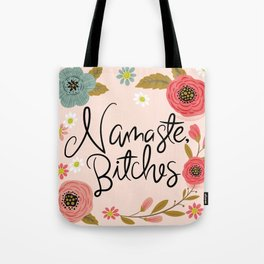 Pretty Sweary- Namaste Bitches Tote Bag