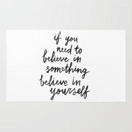 Believe In Yourself Rug