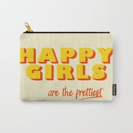 Happy Girls - typography Carry-All Pouch