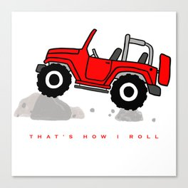 That's how I roll - Red Jeep Canvas Print