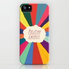 Positive Energy iPhone Case