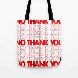 No Thank You Tote Bag