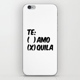 Tequila or Love - Te Amo or Quila iPhone Skin
