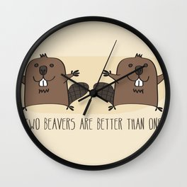 Two Beavers Are Better Than One Wall Clock