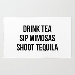 Drink Tea Sip Mimosas Shoot Tequila Rug