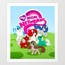 My Social Networks - My Little Pony Parody Art Print