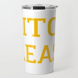mitch please shirt Travel Mug