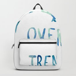 trending is OVERRATED Backpack