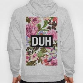 DUH Hoody