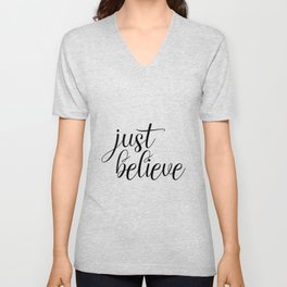 Just Believe, Wall Art, Quote Decor, Inspirational Quote, Motivational Quote, Inspiring, Bible Verse Unisex V-Neck
