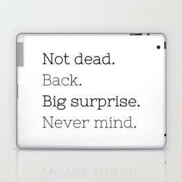 Not dead. Back - Doctor Who - TV Show Collection Laptop & iPad Skin