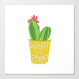what the fork? cactus (The Good Place) Canvas Print