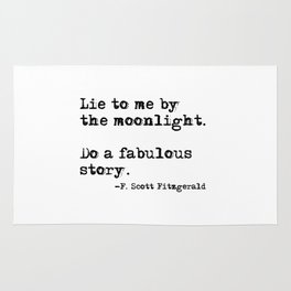 Lie to me by the moonlight - F. Scott Fitzgerald quote Rug