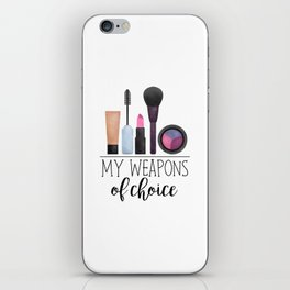 My Weapons Of Choice  |  Makeup iPhone Skin