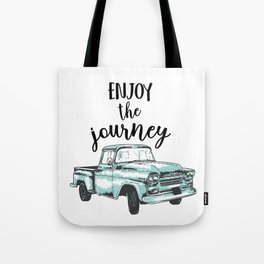 Enjoy the Journey Tote Bag